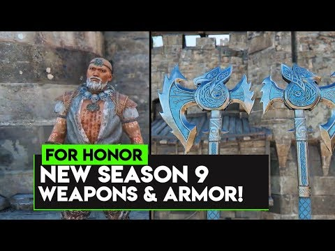 For Honor: NEW SEASON 9 WEAPONS! NEW SEASON 9 ARMOR! FROST WEAPONS!