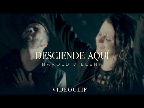 Harold & Elena – Desciende Aquí (Video Oficial)