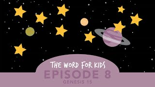 The Word for Kids: Episode 8