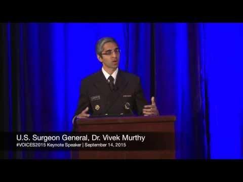 VOICES 2015 | Keynote Speaker   US Surgeon General Dr Vivek Murthy