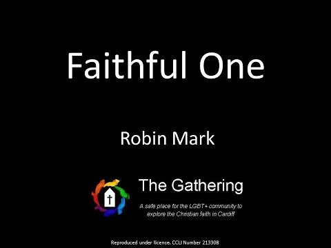 Faithful one - Robin Mark (with lyrics)