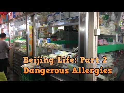 Beijing Life: Part 2 --- Dangerous Allergies