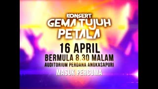 KONSERT #Gema7Petala (Sabtu, 16 April 2016)