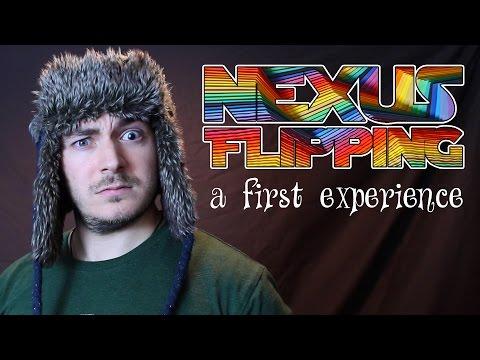 Nexus Flipping: A First Experience