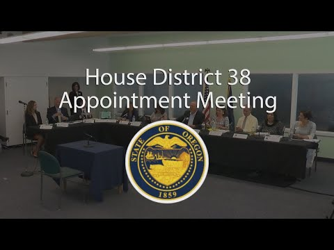 Oregon House District 38 Appointment