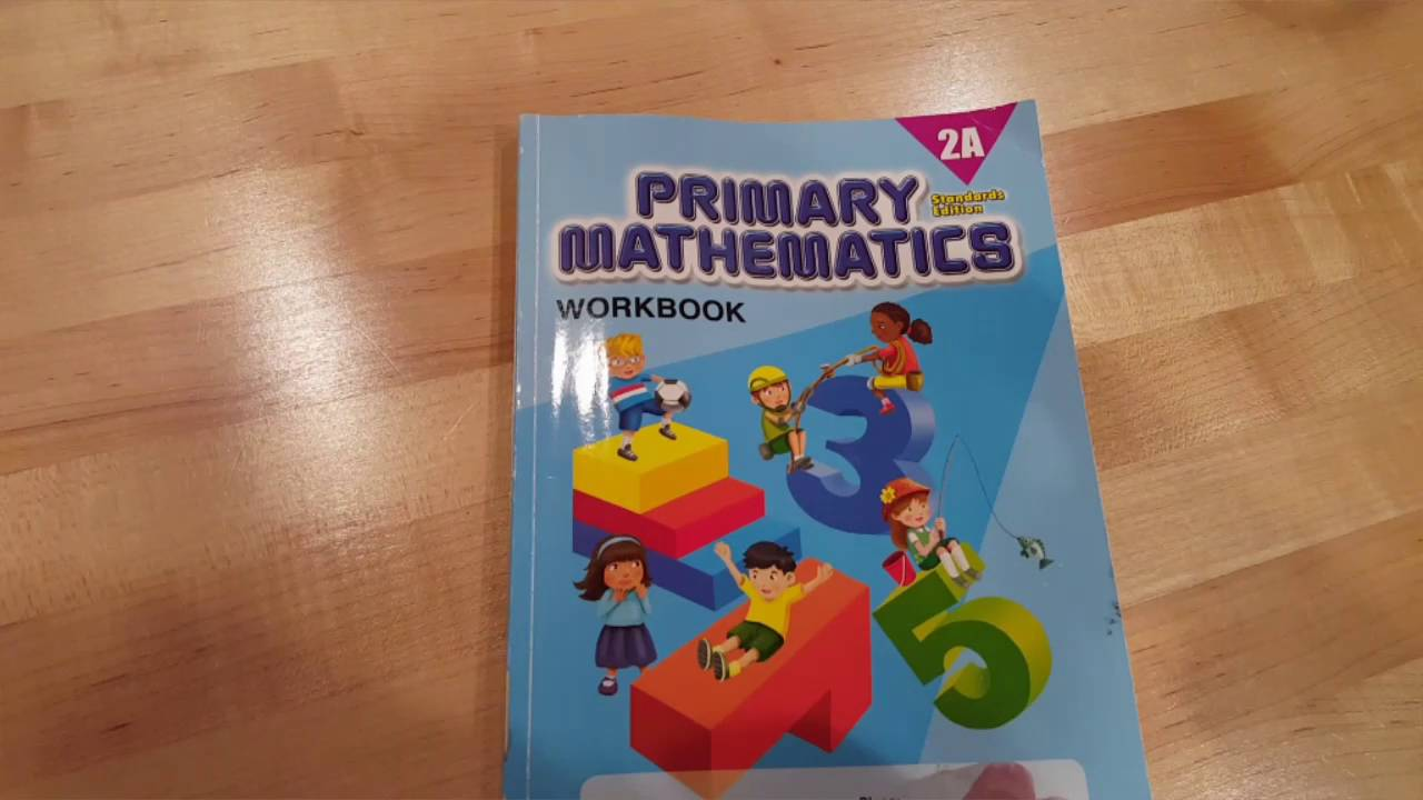 Workbooks primary mathematics workbook : Singapore Primary Mathematics 2A Standards Edition Table of ...