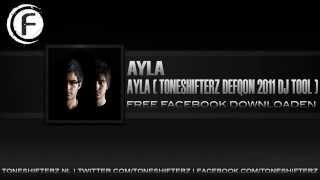 Ayla - Ayla (Toneshifterz Defqon 2011 DJ Tool)
