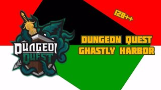 Dungeon Quest Ghastly Harbor Nightmare Road To 400 Subs By