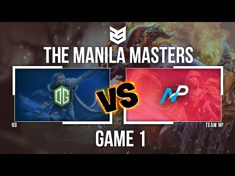 Manila Master | OG vs Team NP - Game 1 - Caster : Mybone