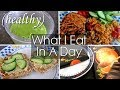 WHAT I EAT IN A DAY (HEALTHY) #1 | Shamsa