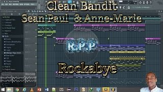 clean bandit rockabye ft sean paul anne marie studio instrumental fl studio
