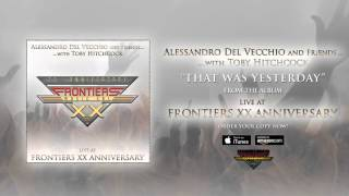 Alessandro Del Vecchio & friends with Toby Hitchcock – That Was Yesterday (Official Audio)