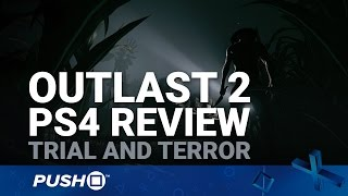 Outlast 2 PS4 Review: Trial and Terror | PlayStation 4 | Gameplay Footage