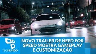 Novo trailer de Need for Speed mostra gameplay e customização