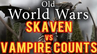 Skaven vs Vampire Counts Warhammer Fantasy Battle Report - Old World Wars Ep 73