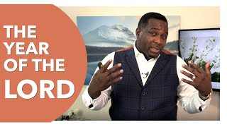 The Year Of The Lord by Pastor King James