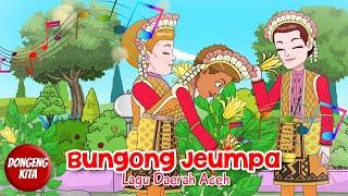 Download Mp3 Bungong Jeumpa | Lirik Dan Terjemahan | Lagu Daerah Aceh | Dongeng Kita