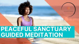 Relax and create your peaceful sanctuary stress relief meditation
