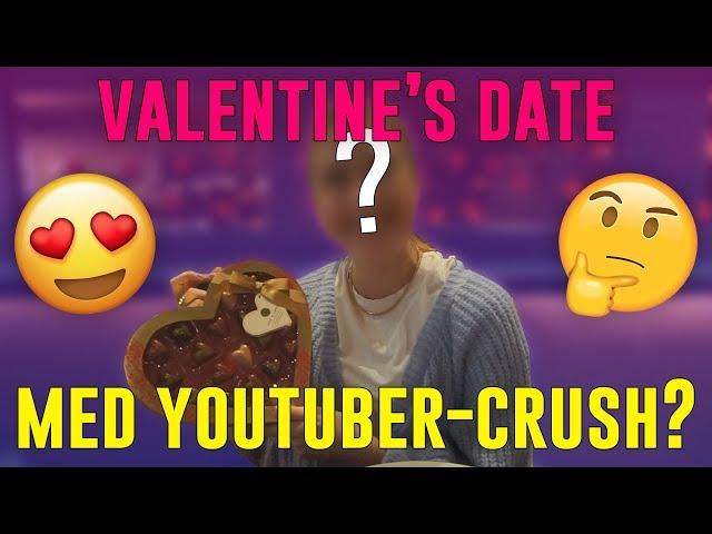 INVITERER MIT YOUTUBE-CRUSH PÅ VALENTINE'S DATE! - JAX I LONDON 2