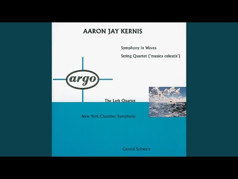 Kernis: Symphony in Waves - 1. Continuous Wave
