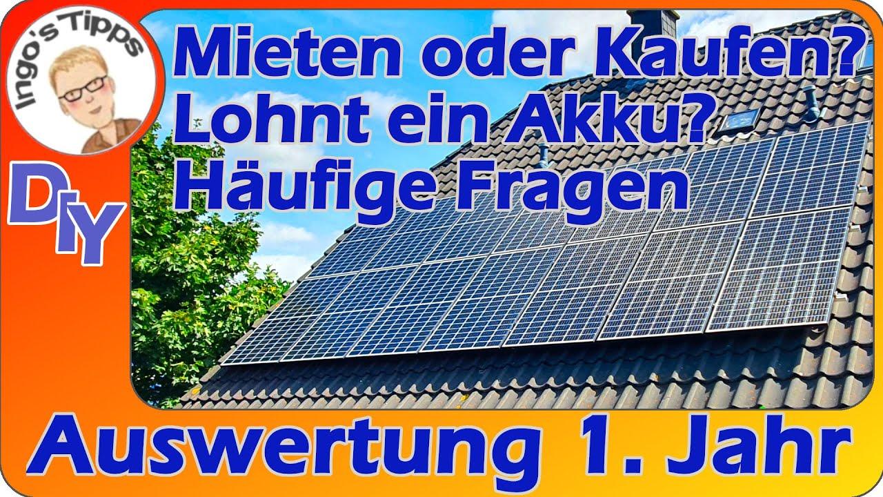 Auswertung Solar nach 1. Jahr | Mieten oder Kaufen? | Lohnt ein Akku? | Häufige Fragen | Ingostipps