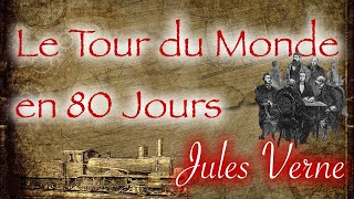 Le Tour du Monde en 80 Jours, Jules Verne (chapitre 36)