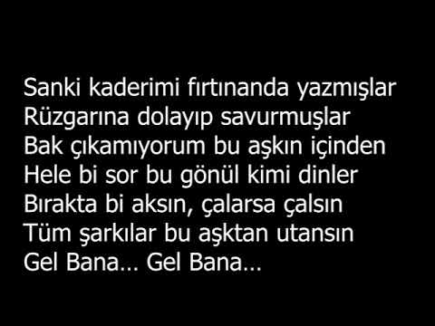 Mustafa Sandal  Gel Bana Lyrics -Şarkı Sözleri