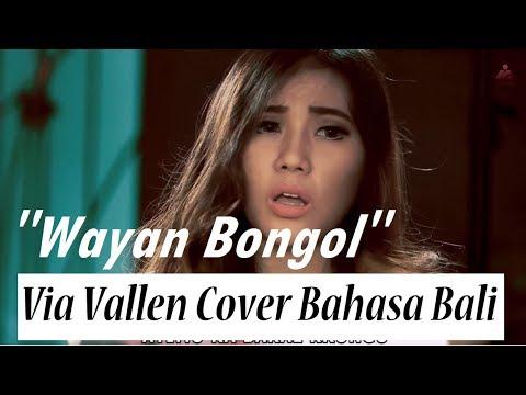 Sayang Via Vallen Cover Versi Bahasa Bali