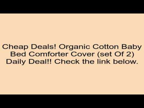 Organic Cotton Baby Bed Comforter Cover (set of 2) Review