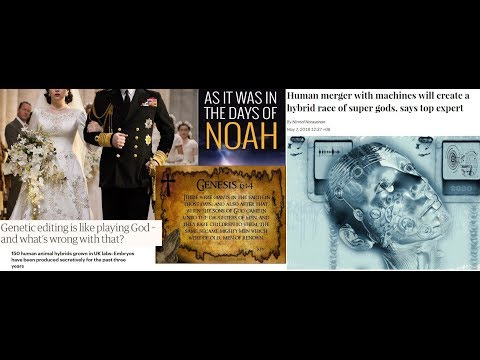 "Marrying & Giving in Marriage: Days of Noah Nephilim Prophecy Happening Now: ""But as the days of ..."
