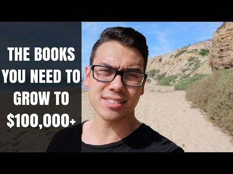 The Books YOU NEED To Grow To $100,000+
