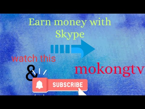 make-money-with-skype-(mokongtv-channel)