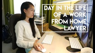 Day in the Life of a Work From Home (Remote) Lawyer
