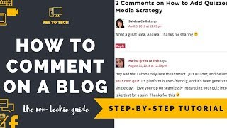 HOW TO WRITE BLOG COMMENTS: How Do You Comment On A Blog? - Good Blog Comment