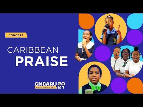 Caribbean Praise 3 || Good News Impact - Ep 23 || March 20th, 2021 || 5pm