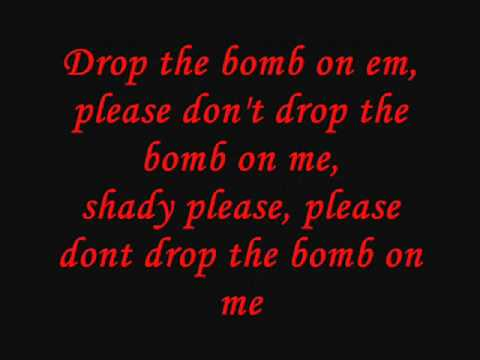 Eminem - Drop the Bomb on em Lyrics