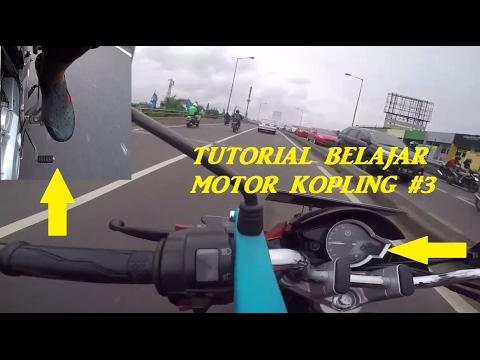 Tutorial #3 | Praktek Belajar Motor Kopling | Kecepatan Menengah | Macet | Akselerasi dan Deselerasi