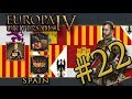 Let?s Play Europa Universalis IV ? Golden Century - Spain ? Forever Golden - Part 22