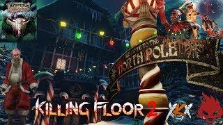KILLING FLOOR 2 - NUEVO MAPA - EL TALLER DE PAPA NOEL!!!