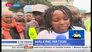 Walking Nation: Commuters forced to walk to CBD as ban of matatu from city is enforced