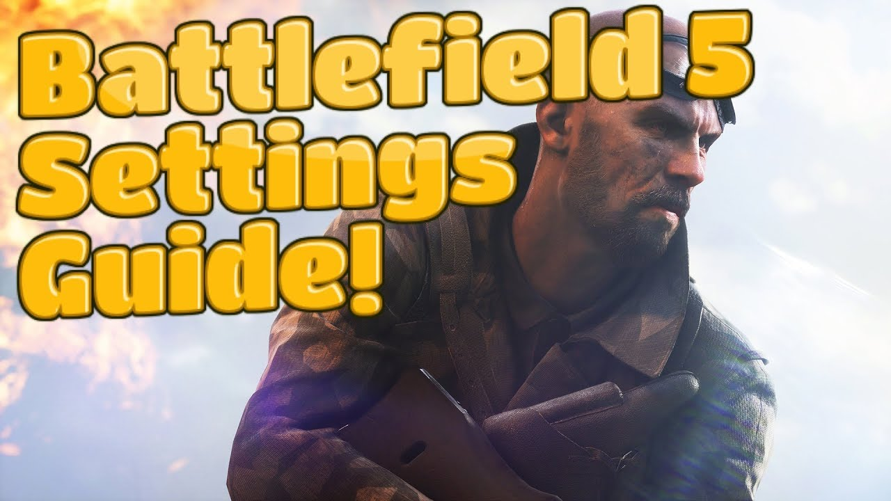 The Best Battlefield 5 Settings Guide - Improve Your Aim! | Sensitivity,  Aim Assist, Field of View |