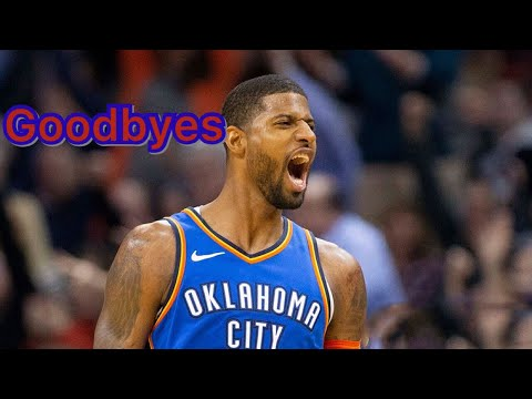 Paul George-Clippers Hype-Goodbyes Clean