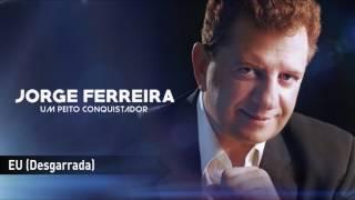 Jorge Ferreira - Eu (Desgarrada)