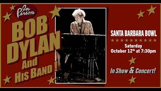 Bob Dylan - It Ain't Me, Babe (Santa Barbara Bowl 10.12.2019)