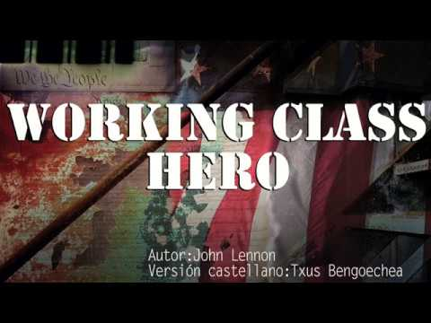 Working class hero. John Lennon. Adaptación al castellano. Versión española. Spanish cover. Karaoke