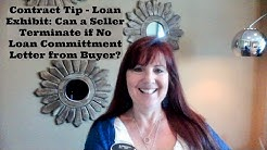 Contract Tip - Loan Exhibit: Can a Seller Terminate if No Commitment Letter from the Buyer?