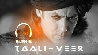 Taali Maar - Veer - Salman Khan (SNEN-B Remix) - 320kbps