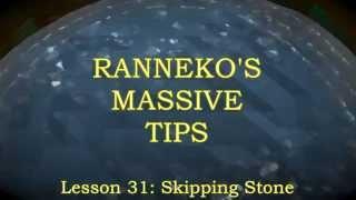 Massive Tips Lesson 31: Skipping Stone