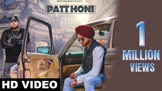New Punjabi Songs 2017 | Patt Honi ( Full Song) | Gora Gill | Deep Jandu | Latest Punjabi Song 2017