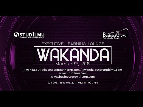 The 7th Annual STUDILMU & BusinessGrowth EXECUTIVE LEARNING LOUNGE 2019
